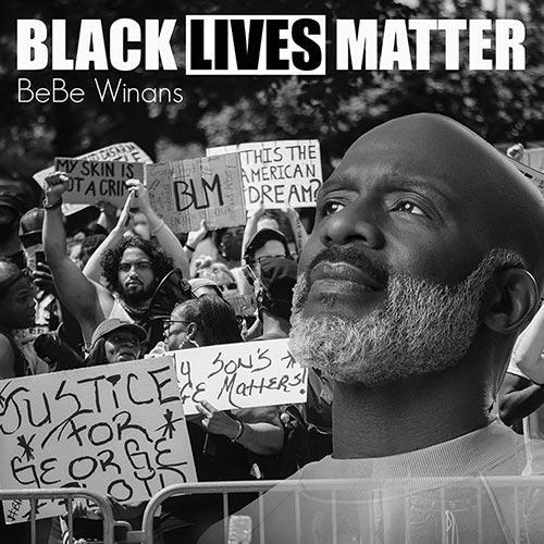 BeBe Winans Black Lives Matter