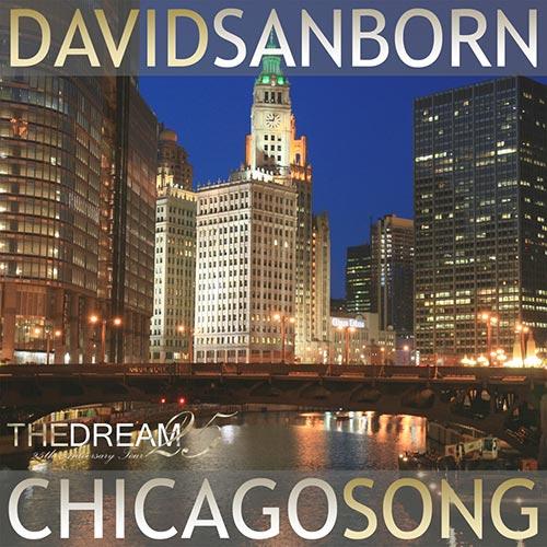 David Sanborn Chicago Song
