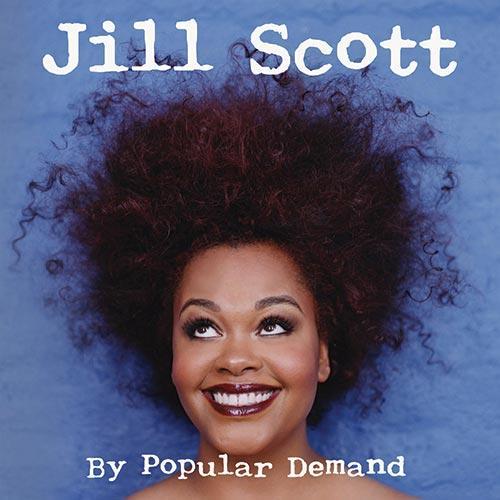 Jill Scott By Popular Demand
